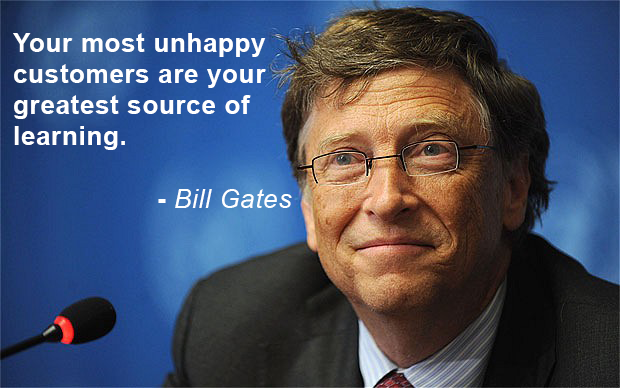 Bill Gates - unhappy customers